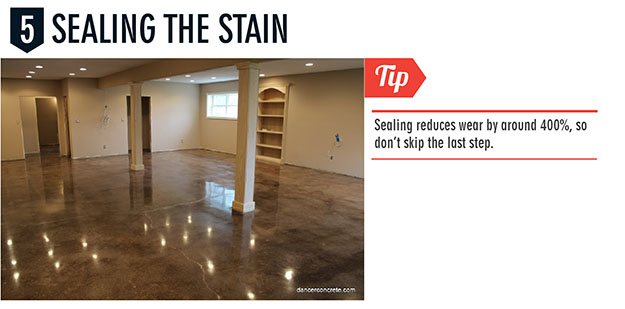 Sealing stained concrete floors will reduce wear by around 400%